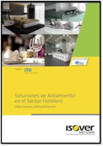 Soluciones de aislamiento en el sector hotelero. Obra nueva y rehabilitación